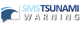SMS Tsunami Warning - SMS Alerts to your Cell Phone