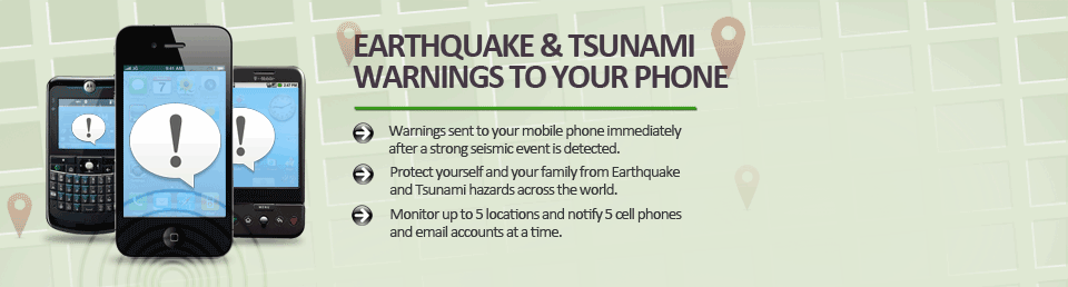 Earthquake and Tsunami Alerts to Mobile Phone